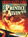 Prentice Alvin (MP3): Tales of Alvin Maker Series, Book 3